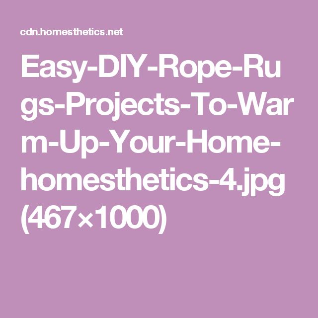 Easy-DIY-Rope-Rugs-Projects-To-Warm-Up-Your-Home-homesthetics-4.jpg (467×1000)