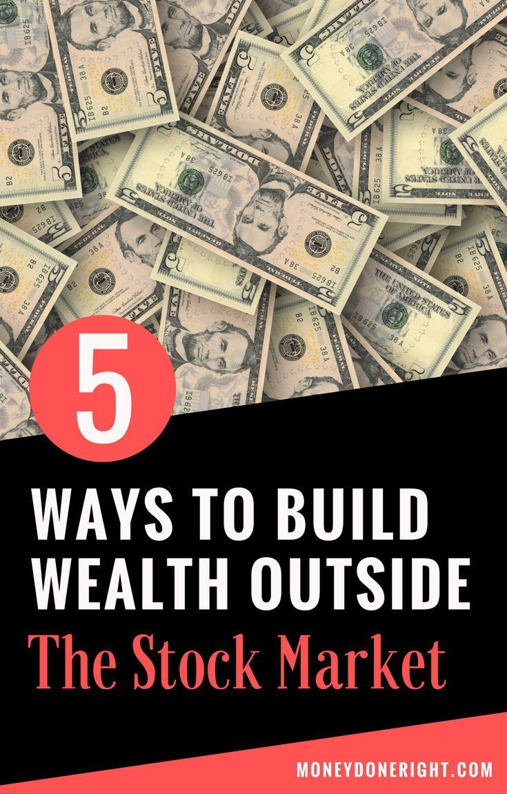 Top 5 Ways to Build Wealth Outside the Stock Market