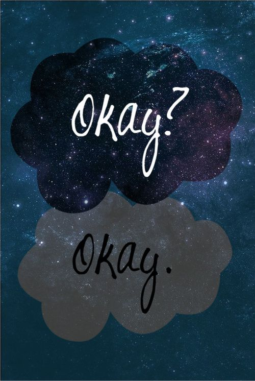 The Fault In Our Stars Quotes Maybe Okay Will Be Our Always