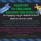 A Passport to Children Around the World unit is an engaging way for students to learn about our diverse world! This unit provides students with an opportunity to explore, compare/contrast, and reflect upon the customs and traditions of children from various cultures.  This unit provides students with an...