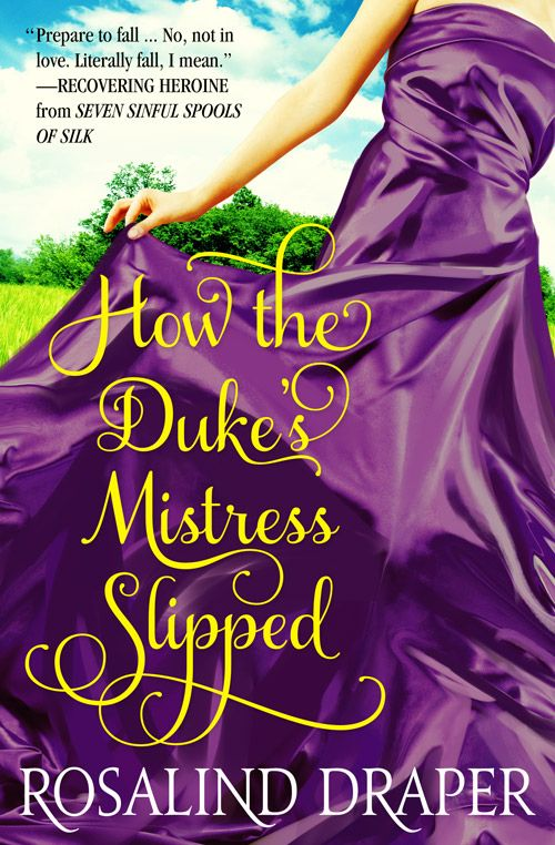How the Dukes Mistress Slipped –Cover Remix – Designed by Jennifer Wu– http://www.cover-remix.me/how-the-dukes-mistress-slipped/