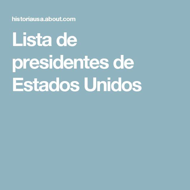 Lista de presidentes de Estados Unidos