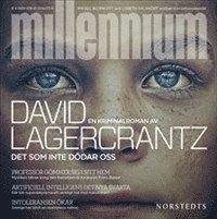 Mias bokhörna: David Lagercrantz - Det som inte dödar oss - Mille...