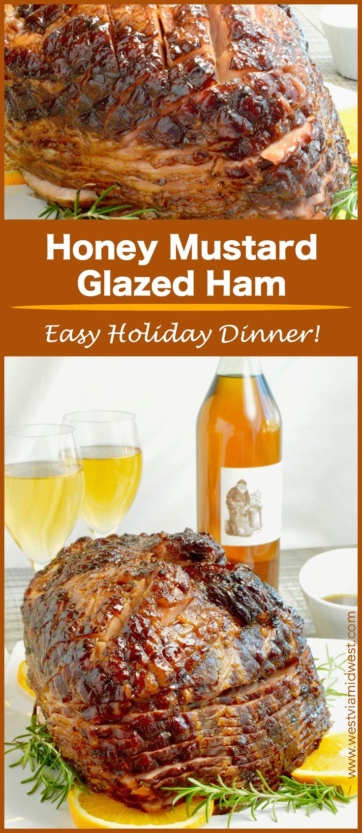 Honey Mustard Ham Glaze is tangy and bold and full of both the sweetness of the honey and the citrus of the orange. This simple ham recipe will become a family favorite request for all holidays! #christmasdinner #ham Westviamidwest.com