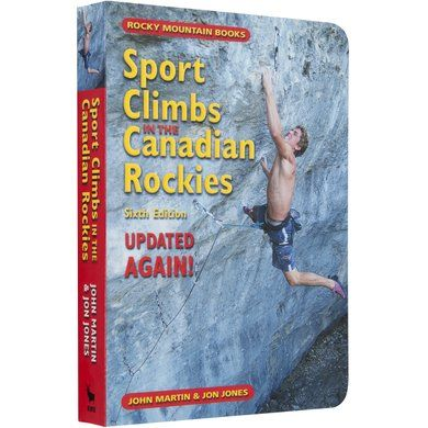 Sport Climbs in the Canadian Rockies - Mountain Equipment Co-op. Free Shipping Available