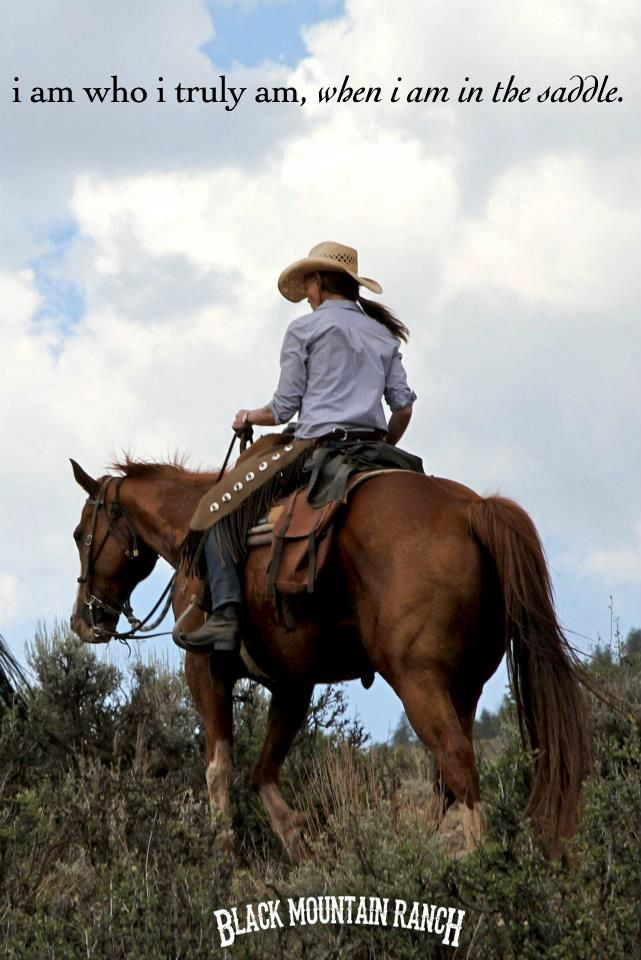 A true cowgirl doesn't have to go around saying [im a cowgirl] ...if u do then ur not a true cowgirl.