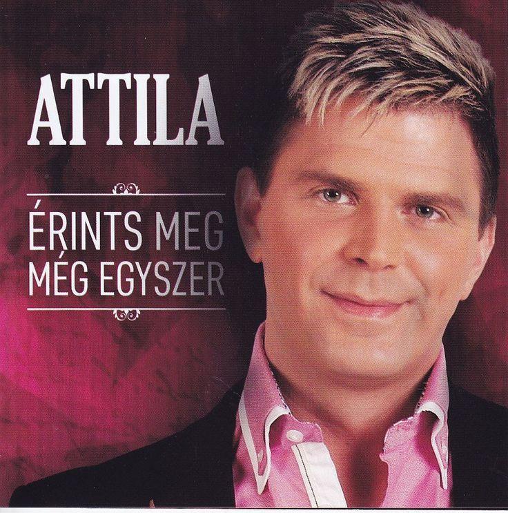 Attila: Érints meg még egyszer CD - Dalnok Kiadó Zene- és DVD Áruház, mulatós, lakodalmas zene