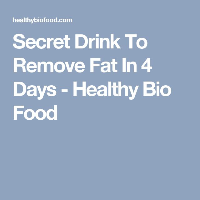 Secret Drink To Remove Fat In 4 Days - Healthy Bio Food