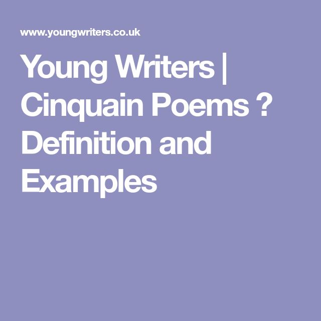 Young Writers | Cinquain Poems � Definition and Examples