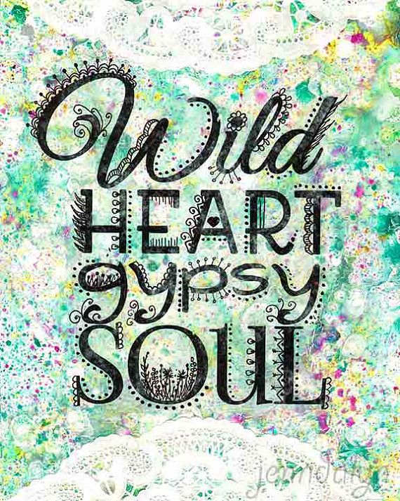 Wild heart gypsy soul bohemian art prints typography