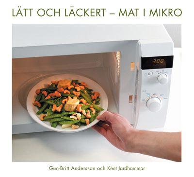 Lätt och läckert - mat i mikron