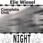 NIGHT Unit Teaching Package (by Elie Wiesel)  TEXT: NIGHT by Elie Wiesel LEVEL: 8th - 12th TOTAL = 131 slides/pages   MEETS COMMON CORE...