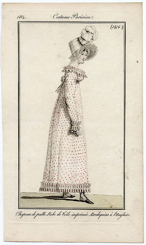 """Costume Parisien, 1814. """"Robe de Toile imprime'""""."""