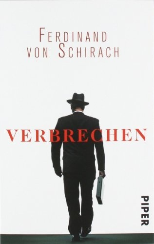 Verbrechen: Stories von Ferdinand von Schirach, http://www.amazon.de/dp/3492259669/ref=cm_sw_r_pi_dp_W-fErb149JQX7