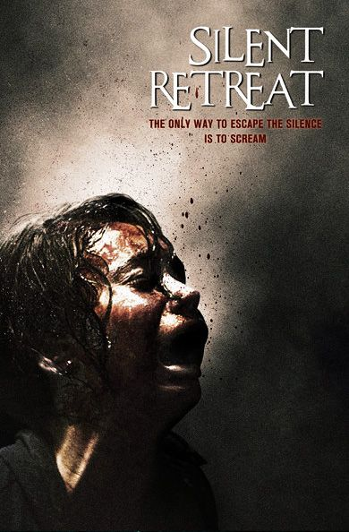 """Upcoming horror movie """"Silent Retreat"""" expected 2014"""