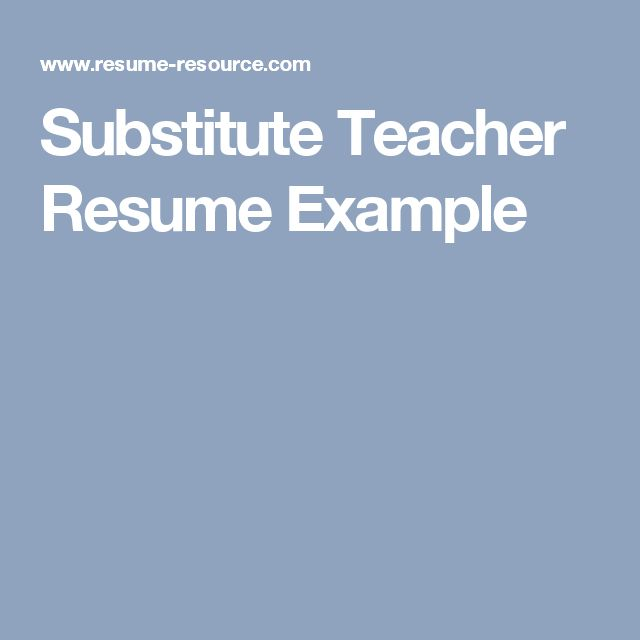 Best 25+ Teacher resumes examples ideas on Pinterest Teaching - substitute teacher resume example