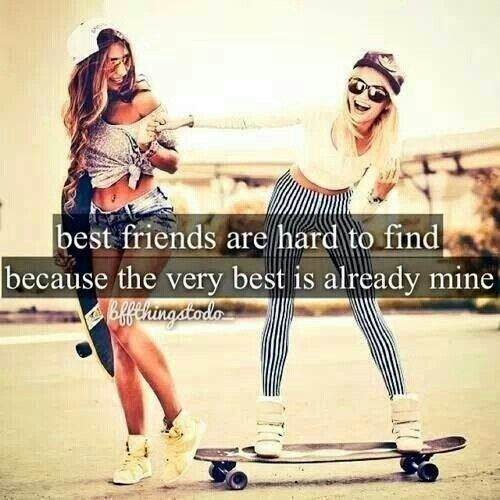 Best friends are hard to find because the best is already mine | Friends quotes | Pinterest ...