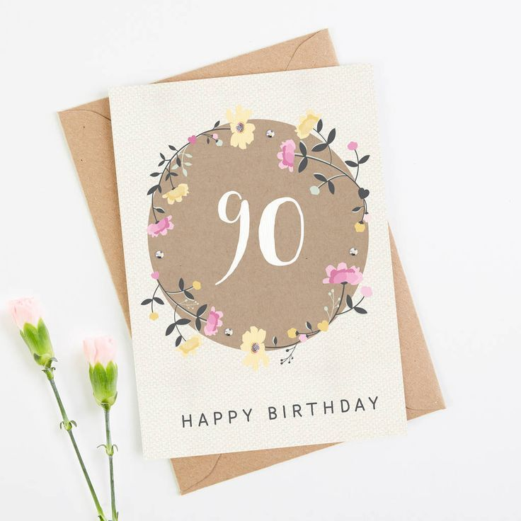 90th Birthday Card Floral 90th Birthday Cards 80th Birthday Cards Birthday Cards