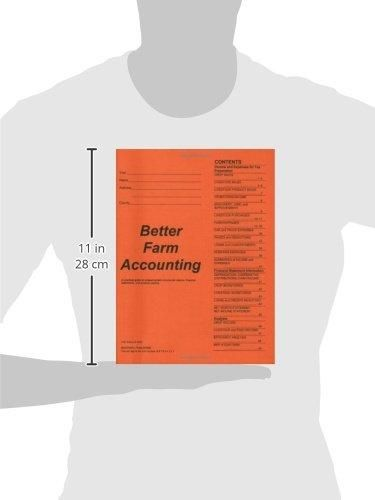 Better Farm Accounting: A Practical Guide for Preparing Farm Income Tax Returns, Financial Statements, and Analysis Reports