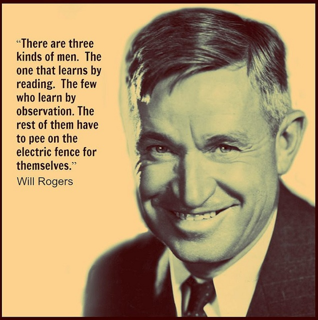 174 Best Will Rogers Quotes Images On Pinterest Will