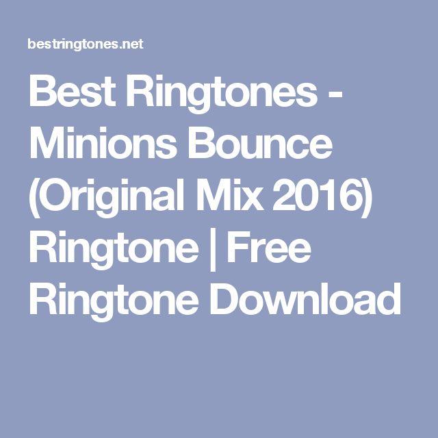 Best Ringtones - Minions Bounce (Original Mix 2016) Ringtone | Free Ringtone Download