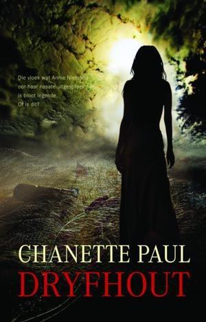 Dryfhout ~ Chanette Paul