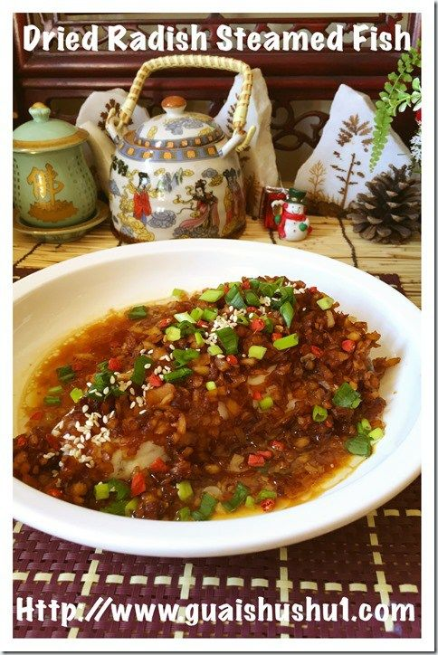 Chinese preserved radish steamed fish guaishushu for Chinese salted fish