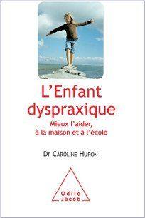 L'enfant dyspraxique | Cartable Fantastique