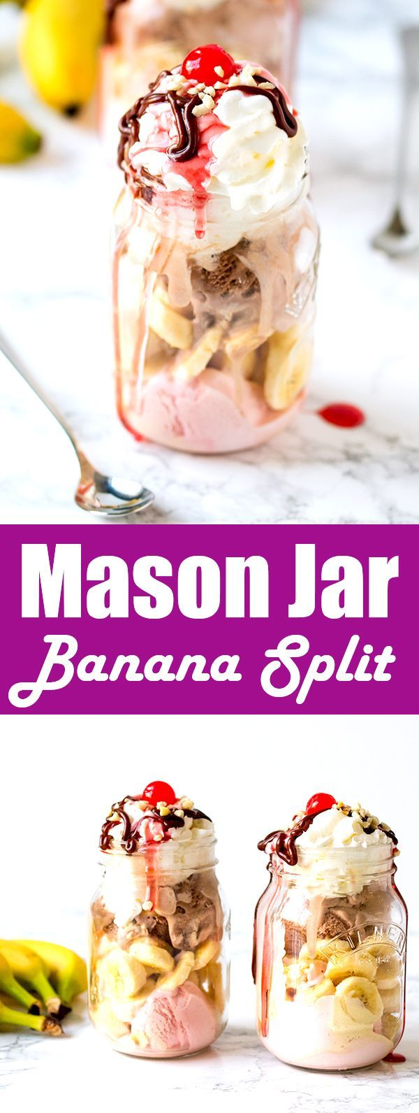 Mason Jar Banana Split! A childhood classic in but served in a JAR! The kids and adults will love this ice cream treat!