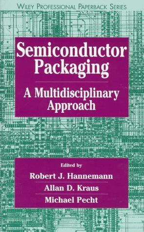 May 29 2020 At 09 57pm Trying To Find Semiconductor Packaging A Multidisciplinary Approach Wiley Professional Semiconductor Textbook Reliability Engineering