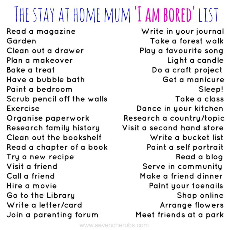 The Bored List - this one is for the moms, it happens! Sometimes I get bored or…