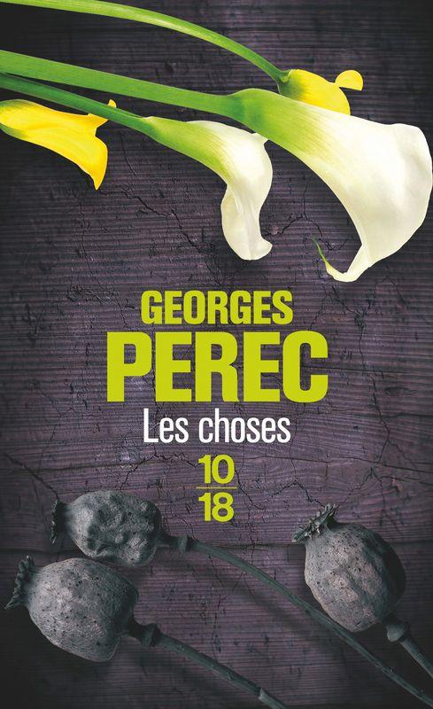 Les choses / Georges Perec Sur ma table de nuit #mémoire