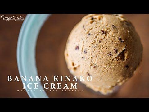 甘味料なしで作る、自然な甘みがおいしいバナナきな粉アイスクリームのつくり方 (2ページ目) - macaroni