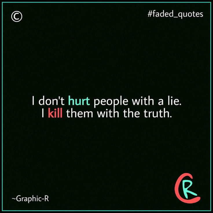 Fuck lies. . . . #fact #quote #quotes #love #kiss #lovequotes