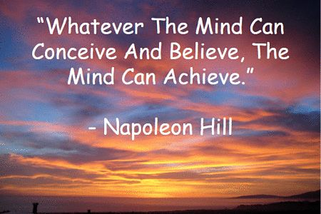 whatever the mind can conceive and believe the mind can achieve - Napoleon Hill - I think it is incredibly important that I share the meaning of this quote with you because it can change your entire outlook on success and maybe even give you the breakthrough you need to take the next step. http://selfmadesuccess.com/whatever-the-mind-can-conceive-and-believe-the-mind-can-achieve/