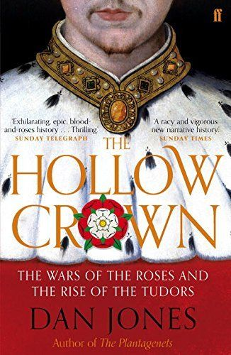 The Hollow Crown by Dan Jones | LibraryThing