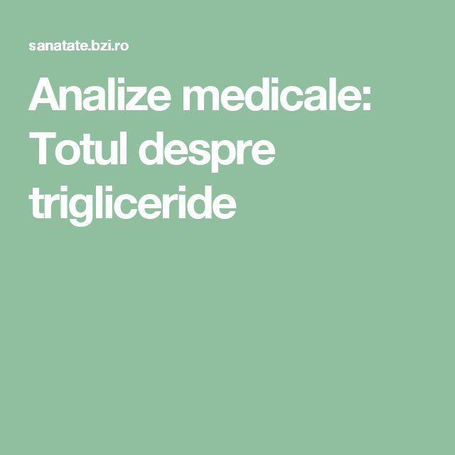 Analize medicale: Totul despre trigliceride