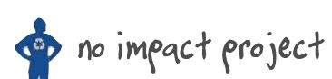 The No Impact Project is an international, environmental, nonprofit project.  It aims to use entertainment, education and group action to engage new people in the quest for ways of living that connect individual happiness with service to community and habitat.