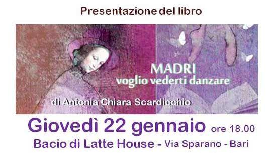 ''MADRI'', il libro di Antonia Chiara Scardicchio, sarà presentato il 22 gennaio 2015 a #Bari (Ba). Con il ricavato sarà finanziato il sostegno educativo di Serena.