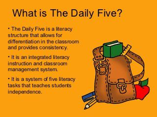 The Daily Five...This is a WONDERFUL slide show explaining what the Daily Five is, and how it is done. Perfect for new teachers.