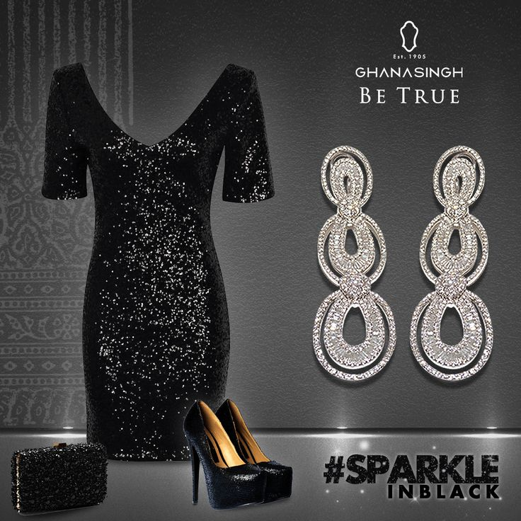 #‎SparkleInBlack‬ with the classic LBD accentuated by the glittering beauties of Ghanasingh Be True to win compliments & steal second glances!