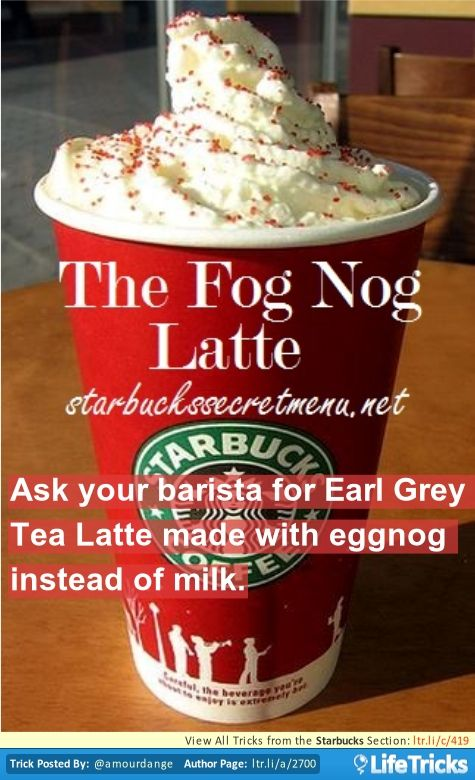 Starbucks Secret Menu: The Fog Nog Latte
