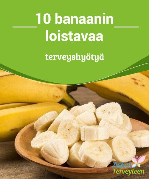 10 banaanin loistavaa terveyshyötyä   #Banaanit ovat #hyväksi muun muassa #hermostollesi.  #Terveellisetelämäntavat