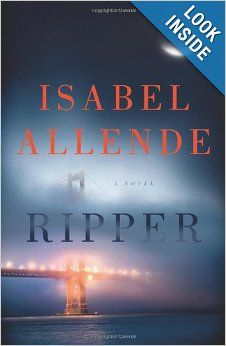 Lease Books F ALL | Ripper: A Novel: Isabel Allende | check availability at http://library.acaweb.org/search~S17?/tripper/tripper/1%2C2%2C2%2CB/frameset&FF=tripper+a+novel&1%2C1%2C/indexsort=-: Books Covers, Worth Reading, Isabel Allend, Isabelallend, Books Worth, Serial Killers, Crime Novels, Public Libraries, San Francisco