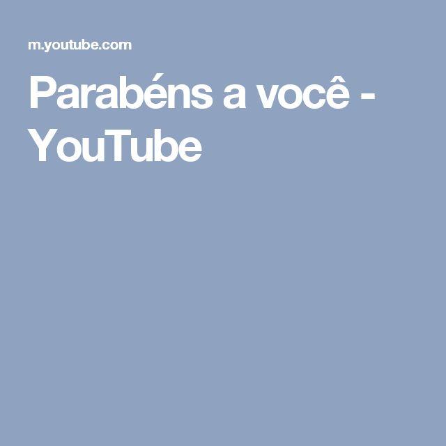 Parabéns a você - YouTube