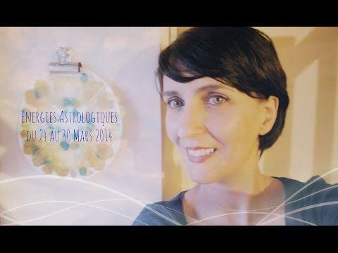 Astrologie - Horoscope pour la semaine du 24 au 30 Mars 2014 - Nouvelle Lune Bélier - YouTube