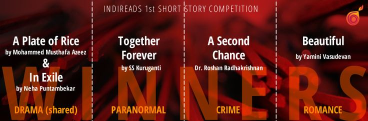 Winners of Indireads 1st Short Story Competition - Stories are still up on the Indireads website.