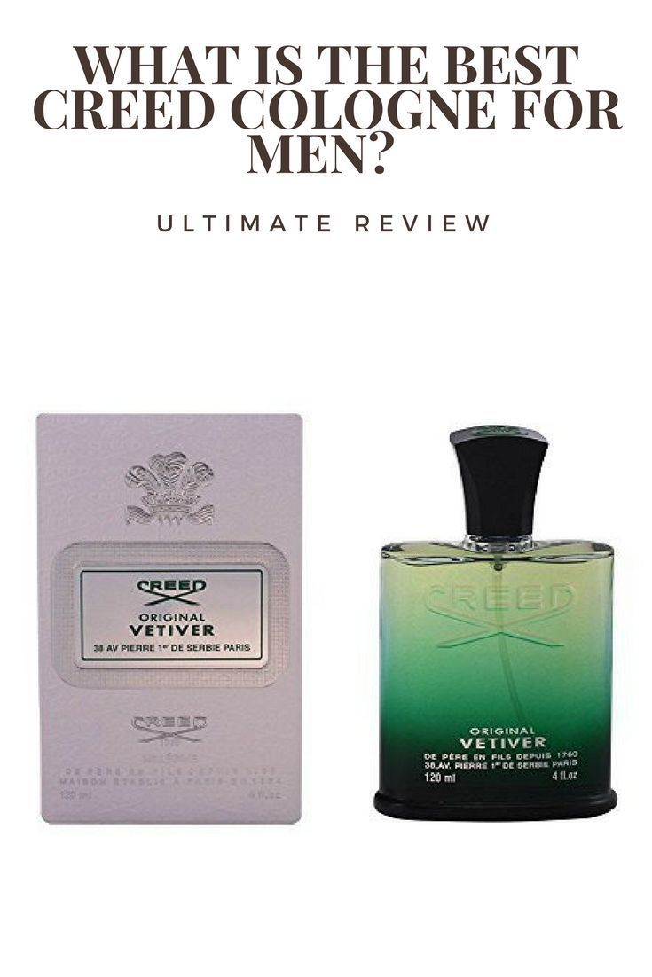 What Is The Best Creed Cologne For Men Ultimate Review With
