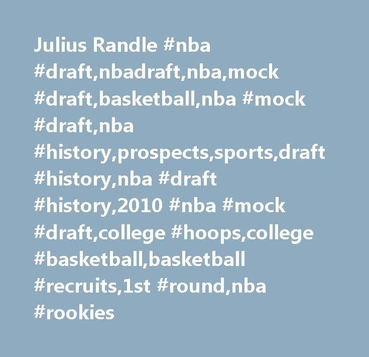 Julius Randle #nba #draft,nbadraft,nba,mock #draft,basketball,nba #mock #draft,nba #history,prospects,sports,draft #history,nba #draft #history,2010 #nba #mock #draft,college #hoops,college #basketball,basketball #recruits,1st #round,nba #rookies http://malaysia.remmont.com/julius-randle-nba-draftnbadraftnbamock-draftbasketballnba-mock-draftnba-historyprospectssportsdraft-historynba-draft-history2010-nba-mock-draftcollege-hoopscollege-basketbal/  # NBA Comparison: David Lee/Billy Owens…