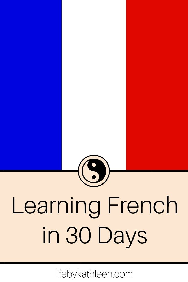 30 Day Of French Life By Kathleen Learn Learning For Kid Beginner Paraphrase Definition Francais Francai